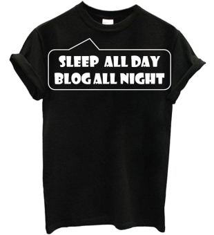 Sleep All Day Blog All Night - StyleCracker