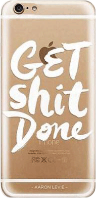 Get Shit Done Iphone 6/6s - StyleCracker